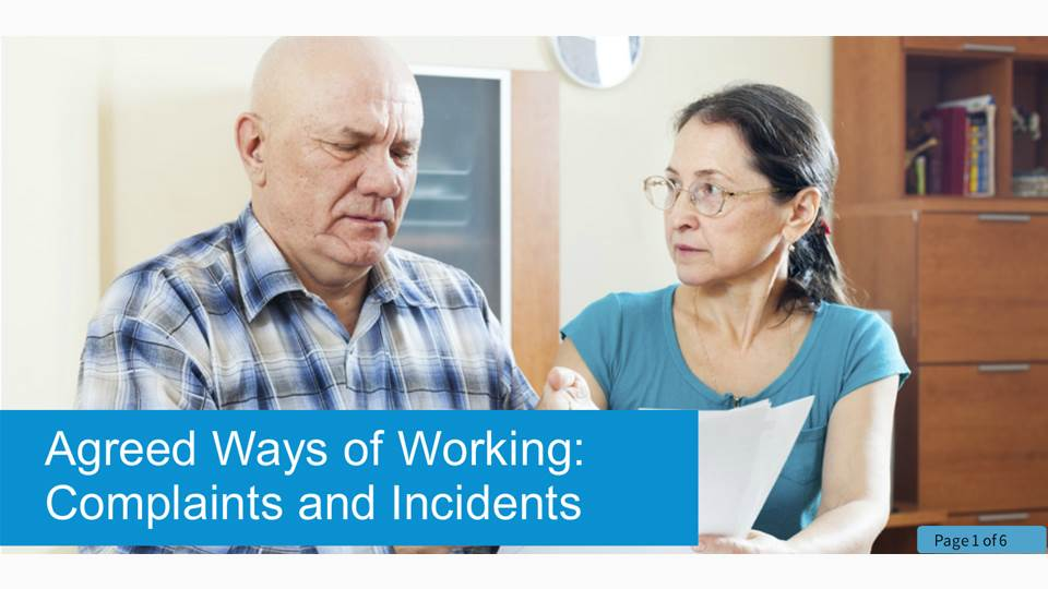 Agreed Ways of Working: Complaints and Incidents