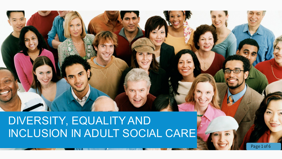 Equality, Diversity and Inclusion in Health and Social Care