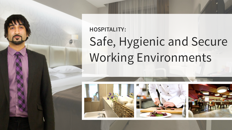 Hospitality Suite: Safe, Hygienic and Secure Working Environments