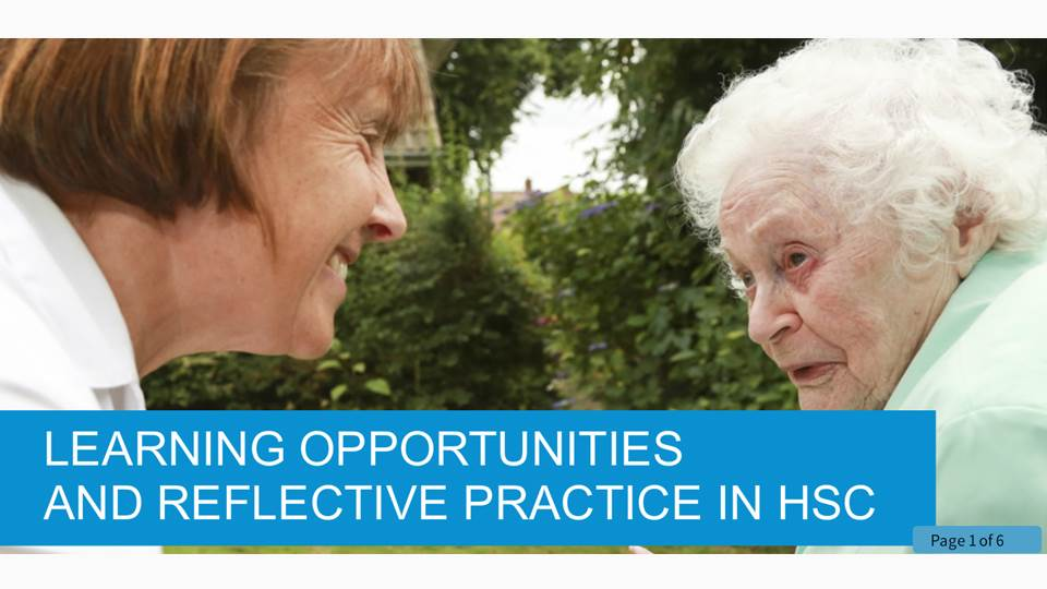 Learning Opportunities and Reflective Practice in Health and Social Care