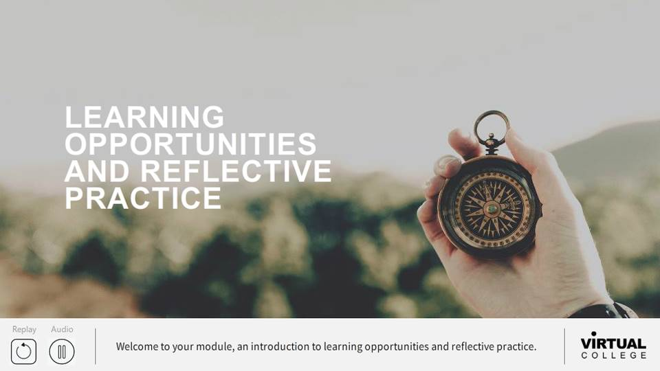 Learning Opportunities and Reflective Practice