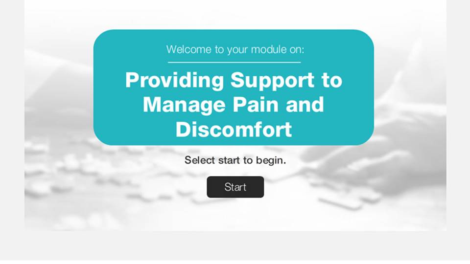 Provide support to manage pain and discomfort