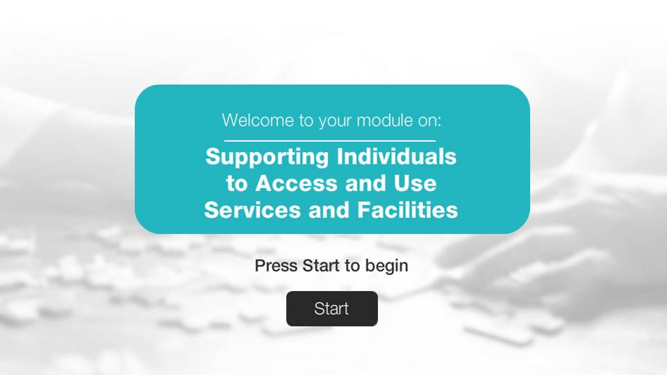 Supporting Individuals to Access and use services and facilities