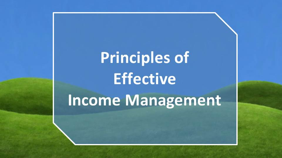 The Principles of Effective Income Management