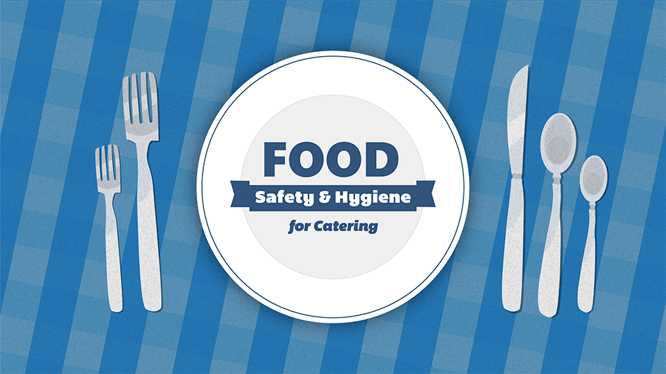 Level 2 Food Safety & Hygiene for Catering Course