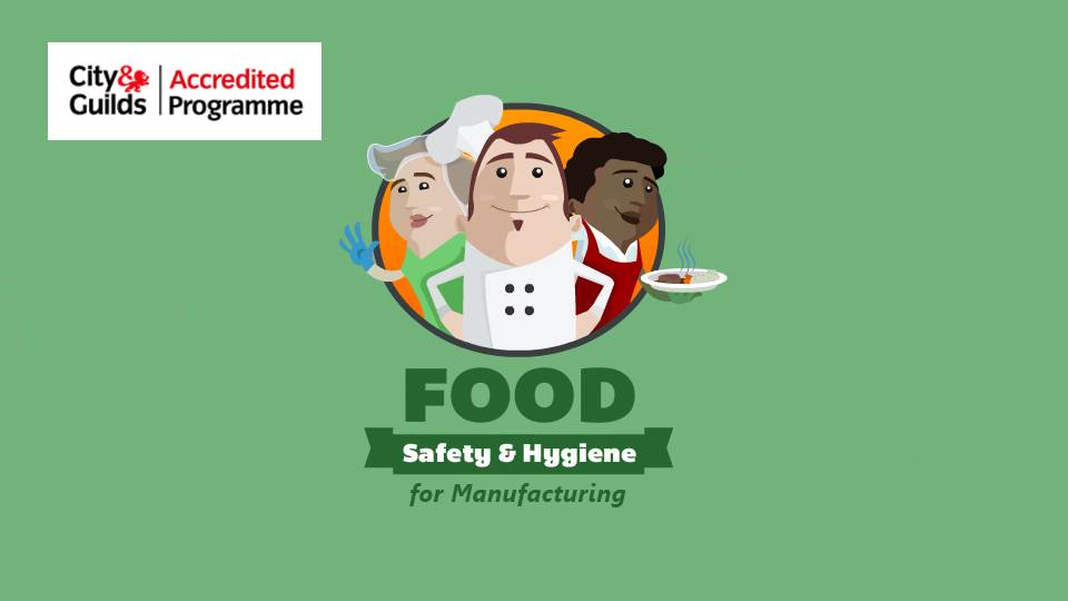 Level 2 Food Safety & Hygiene for Manufacturing