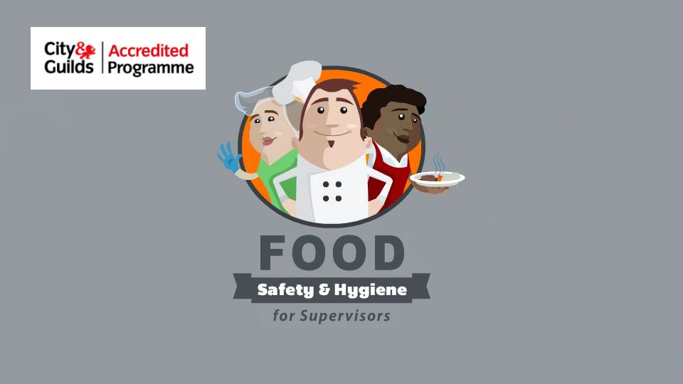 Level 3 Food Safety and Hygiene for Supervisors