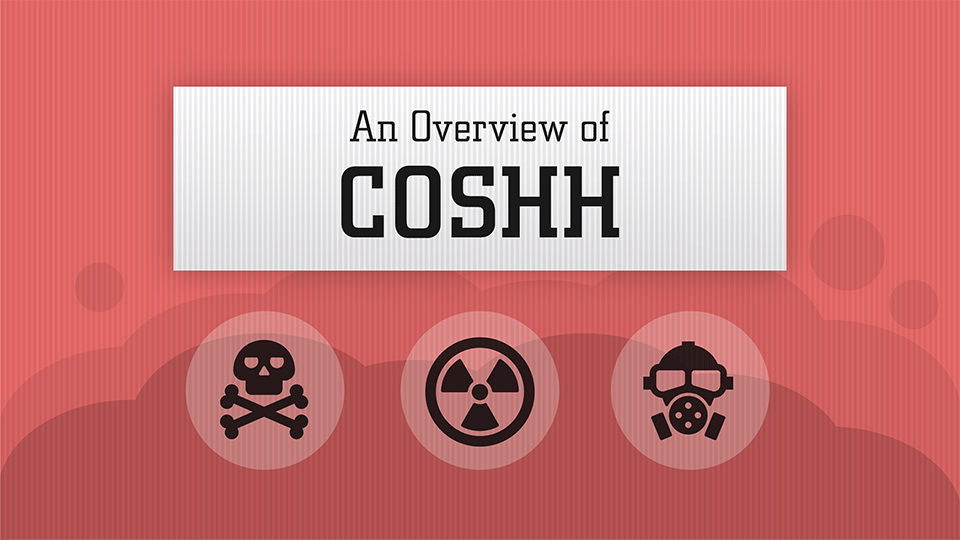 An Overview of COSHH