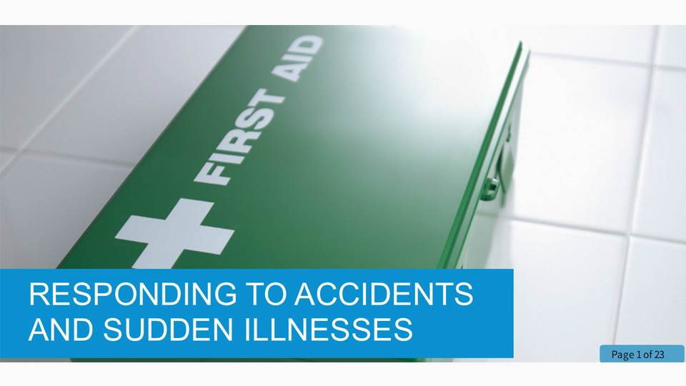 Responding to Accidents and Sudden Illnesses in a Health and Social Care Setting