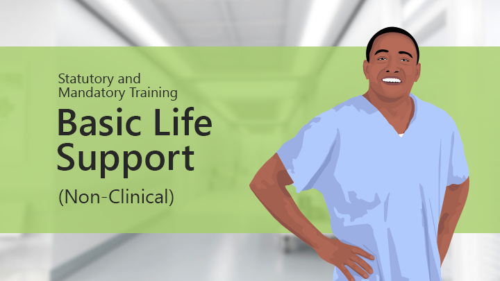 Basic Life Support non-clinical