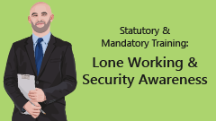 Lone Working & Security Awareness