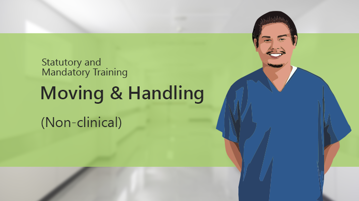 Moving & Handling (Non-clinical)