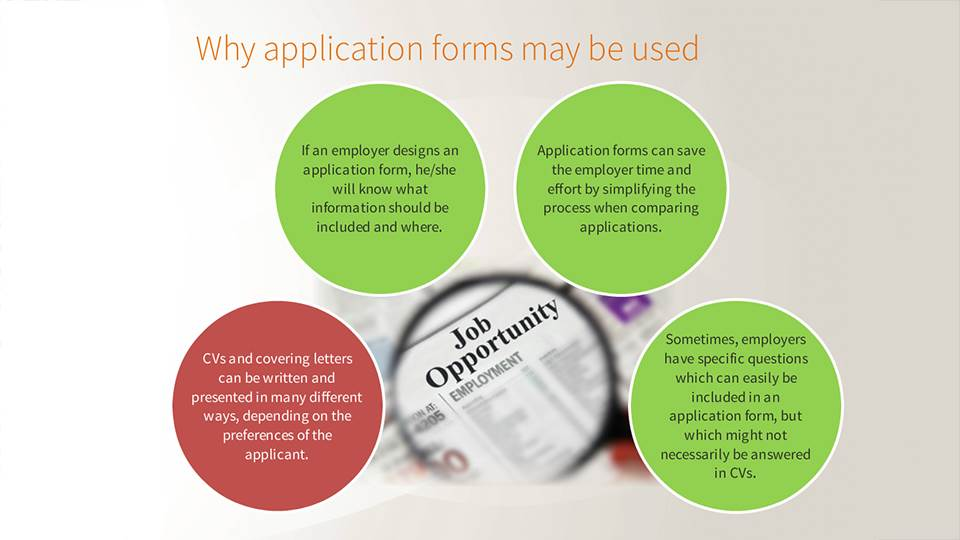 How to complete an application form.