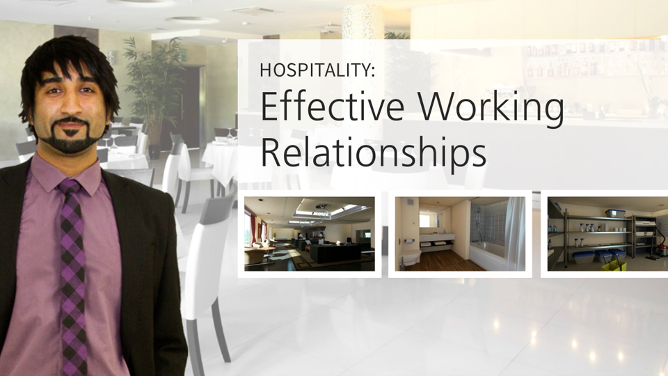 Hospitality: Effective Working Relationships