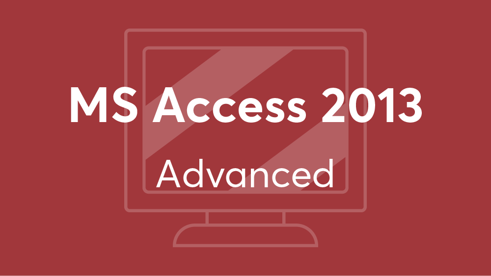 Microsoft_Access_2013_Advanced