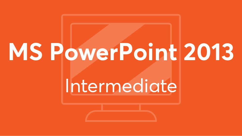 Microsoft_PowerPoint_2013_Intermediate