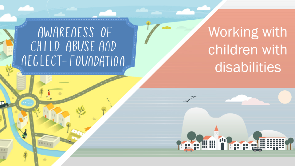 awareness-of-child-abuse-and-neglect-and-working-with-children-with-disabilities