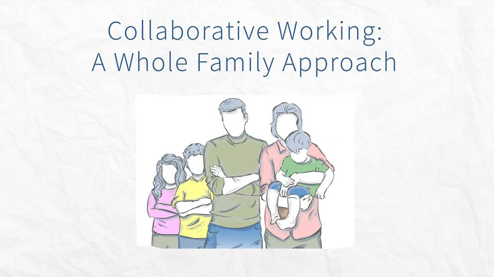Collaborative working a whole family