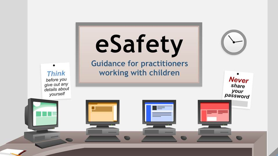 eSafety - Guidance for Practitioners