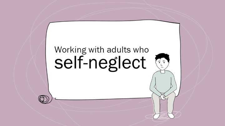 Working with adults who self neglect