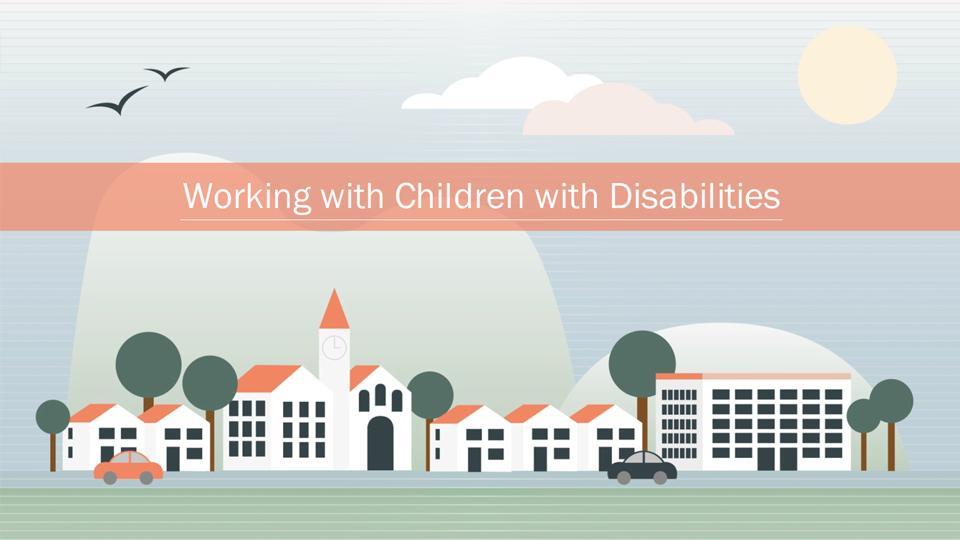 Working with Children with Disabilities