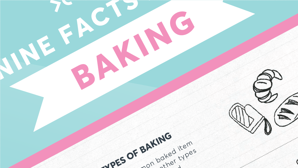 Nine facts about baking