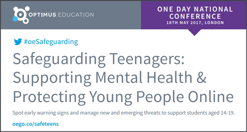 Safeguarding Teenagers: Supporting Mental Health & Protecting Young People Online conference