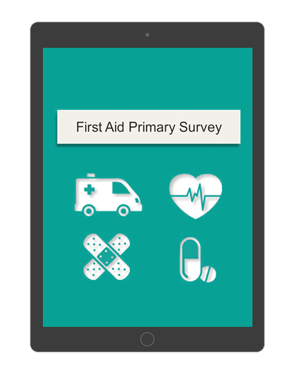 First Aid Primary Survey Course