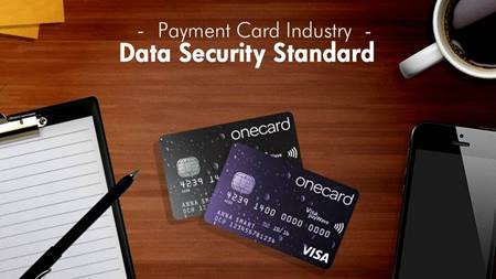 Payment Card Industry - Data Security Standard