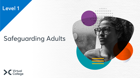 Safeguarding Adults Level 1